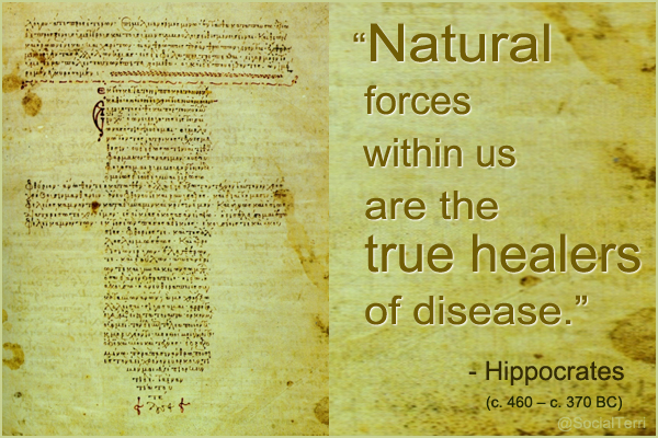 Hippocrates: Natural forces within us are the real healers