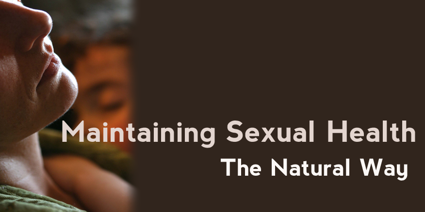 maintaining sexual health, natural libido, sex drive