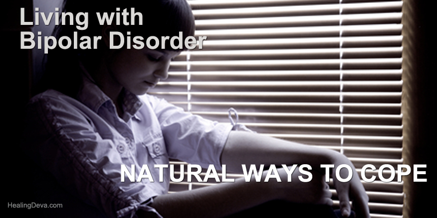 Natural Ways to Cope with Symptoms of Bipolar Disorder
